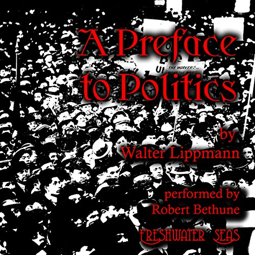 A Preface to Politics audiobook cover art
