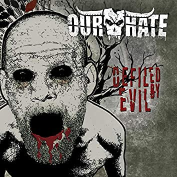 Defiled by Evil