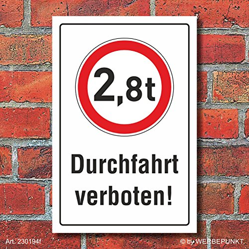 Schild Durchfahrt verboten LKW 2,8 t Verbotsschild 3 mm Alu-Verbund 450 x 300 mm