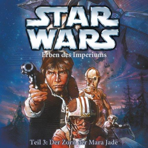 Star Wars - Staffel 1 - Erben Des Imperiums - Teil 3: Der Zorn Der Mara Jade