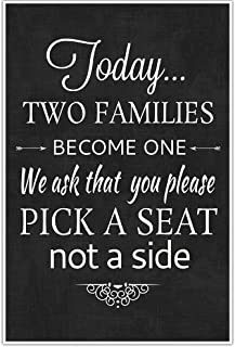 Today Two Families Become One Pick a Seat Not a Side Wedding Seating Sign