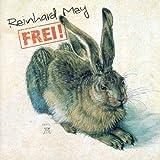 Frei! von Reinhard Mey