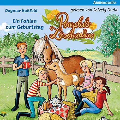 Ein Fohlen zum Geburtstag     Ponyclub Löwenzahn 2              Autor:                                                                                                                                 Dagmar Hoßfeld                               Sprecher:                                                                                                                                 Solveig Duda                      Spieldauer: 2 Std. und 41 Min.     Noch nicht bewertet     Gesamt 0,0
