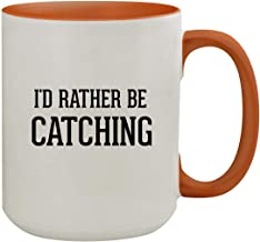 I'd Rather Be CATCHING - 15oz Colored Inner & Handle Ceramic Coffee Mug, Orange