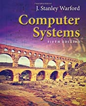 Computer Systems by J. Stanley Warford (2016-03-01)