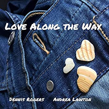 Love Along the Way