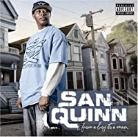 From a Boy to a Man by San Quinn (2008-11-24)