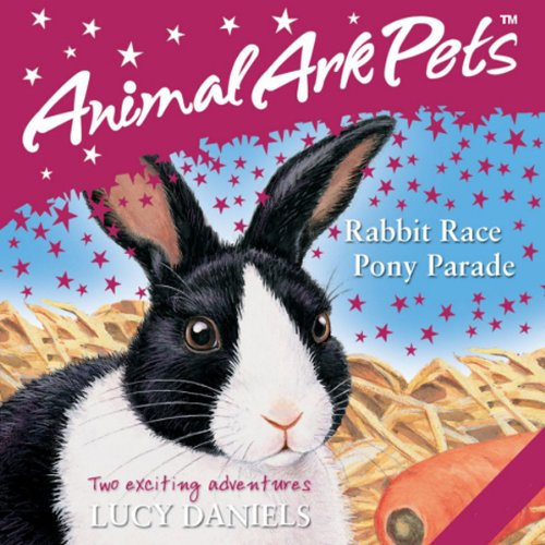Animal Ark Pets: 'Rabbit Race' and 'Pony Parade' cover art