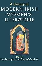 A History of Modern Irish Women's Literature