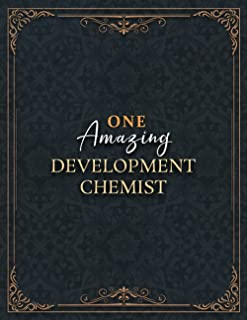 Development Chemist Notebook - One Amazing Development Chemist Job Title Working Cover Lined Journal: Home Budget, A4, Pla...