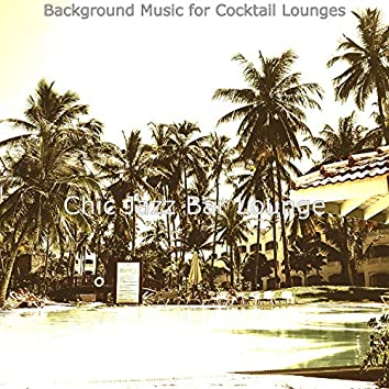 Background Music for Cocktail Lounges