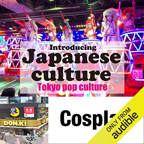 『Introducing Japanese culture -Tokyo pop culture- Cosplay』のカバーアート