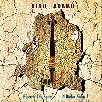 ADAMO, RINO - ELECTRIC LIFE SUITE - 14 Violin Solos (1 CD)