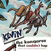 Kevin The Kangaroo That Couldn't Hop