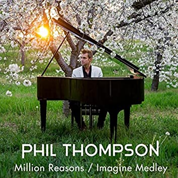 Million Reasons / Imagine (Medley)
