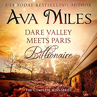 Dare Valley Meets Paris Billionaire: The Complete Mini-Series                   By:                                                                                                                                 Ava Miles                               Narrated by:                                                                                                                                 Em Eldridge                      Length: 11 hrs and 52 mins     113 ratings     Overall 4.7