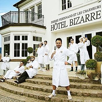 Hôtel Bizarre