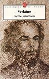 Poèmes saturniens - Introduction et notes de Martine Bercot - En annexes -