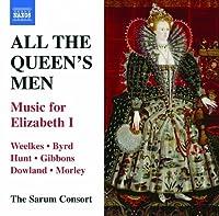 女王のための全ての男たち~エリザベス1世のための音楽集