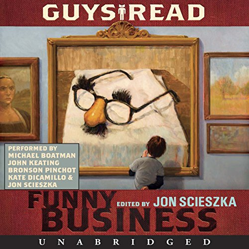Guys Read: Funny Business                   By:                                                                                                                                 Jon Scieszka,                                                                                        Mac Barnett,                                                                                        Eoin Colfer,                   and others                          Narrated by:                                                                                                                                 Michael Boatman,                                                                                        Kate DiCamillo,                                                                                        John Keating,                   and others                 Length: 5 hrs and 46 mins     87 ratings     Overall 3.8