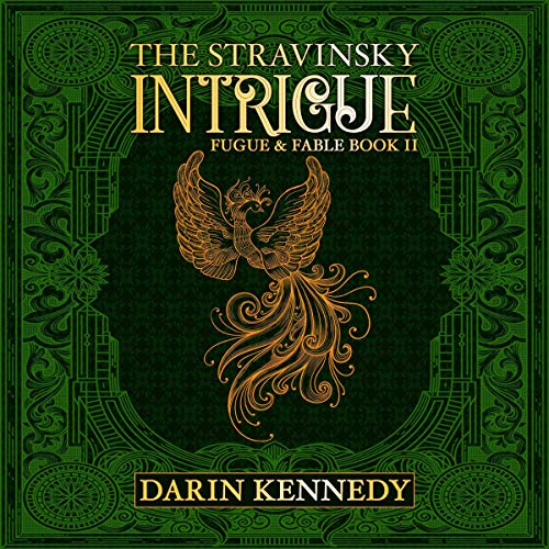 The Stravinsky Intrigue                   By:                                                                                                                                 Darin Kennedy                               Narrated by:                                                                                                                                 Elizabeth Evans                      Length: 12 hrs and 50 mins     2 ratings     Overall 5.0