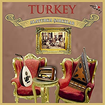 Turkey / Alaturka Şarkılar