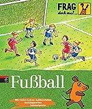 Frag doch mal ... die Maus   - Fußball  Die Sachb