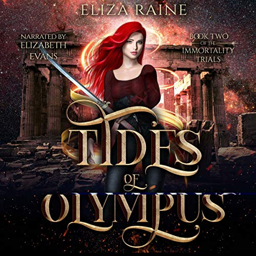 Tides of Olympus: Books Four, Five & Six: The Immortality Trials, Book 2