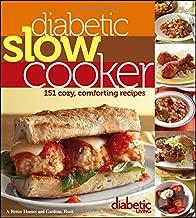 Diabetic Living Diabetic Slow Cooker: 151 Cozy, Comforting Recipes