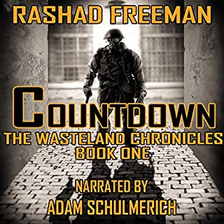 Countdown     The Wasteland Chronicles, Book One              By:                                                                                                                                 Rashad Freeman                               Narrated by:                                                                                                                                 Adam Schulmerich                      Length: 2 hrs and 9 mins     Not rated yet     Overall 0.0
