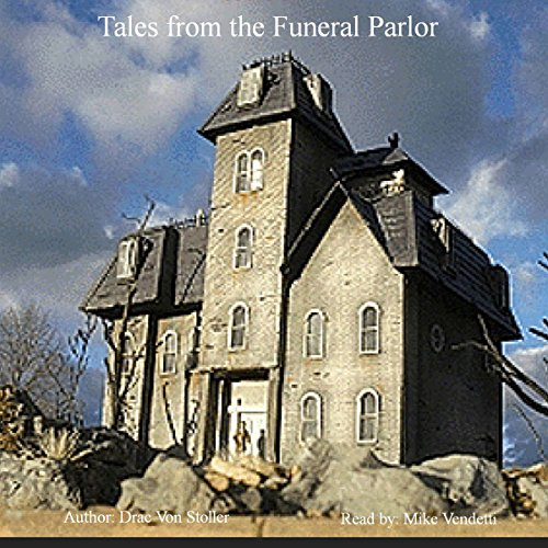 Tales from the Funeral Parlor audiobook cover art