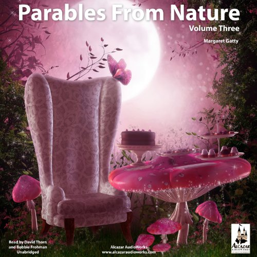 Parables from Nature, Volume 3 audiobook cover art