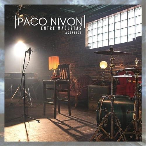 Entre Maquetas de Paco Nivon en Amazon Music - Amazon.es