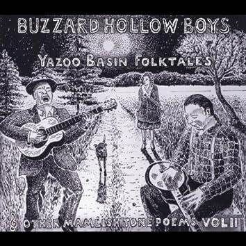 Yazoo Basin Folktales & Other Mamlish Tone Poems, Vol. 2