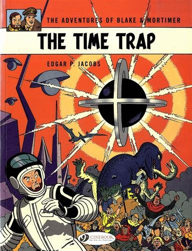 Blake & Mortimer - tome 19 The Time trap (19)