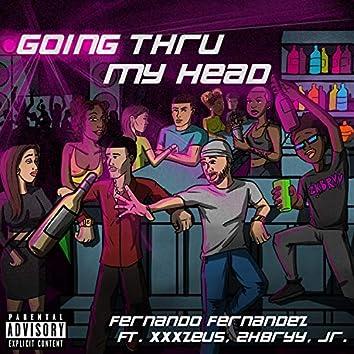 Going Thru My Head (feat. Xxxzeus, 2kbryy & JR)