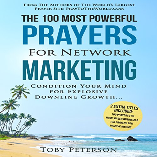 The 100 Most Powerful Prayers for Network Marketing audiobook cover art