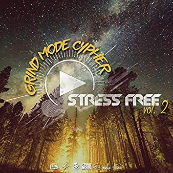 Stress Free, Vol. 2 (feat. Artisan908, C!Ty, 2delinquent, Benifit & Mic Bles)