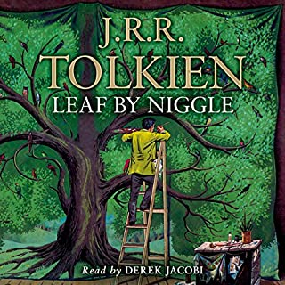 Leaf by Niggle                   By:                                                                                                                                 J. R. R. Tolkien                               Narrated by:                                                                                                                                 Derek Jacobi                      Length: 49 mins     596 ratings     Overall 4.6