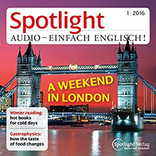 Spotlight Audio - A weekend in London. 1/2016 Titelbild