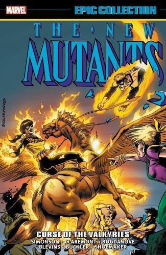 Epic Collection New Mutants 6: Curse of the Valkyries