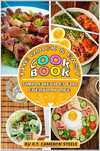 The Quick & Easy Cookbook: Simple Recipes for Everyday Life