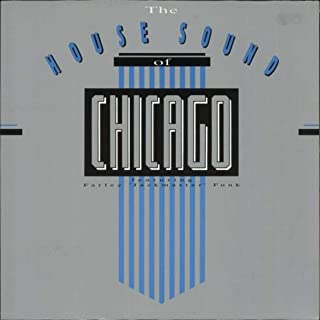 The House Sound Of Chicago Volume I