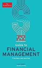 The Economist Guide to Financial Management: Principles and practice (Economist Books)