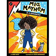 Mia Mayhem Is a Superhero! (Volume 1)