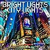 Bright Lights City Lights, Vol. 9