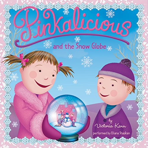 Pinkalicious and the Snow Globe audiobook cover art
