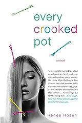 Every Crooked Pot: A novel Kindle Edition