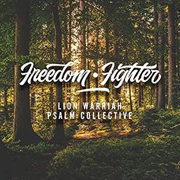 Freedom Fighter (feat. Psalm Collective)