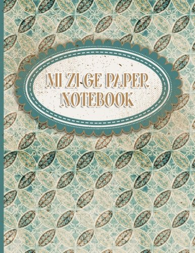 Mi Zi Ge Paper Notebook: Chinese Writing Pad, Exercise Book For Writing Chinese Characters - Vintage Paper Cover: 4